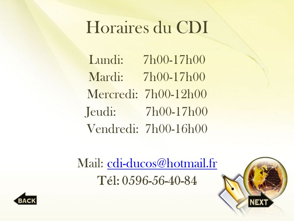 Horaires du CDI