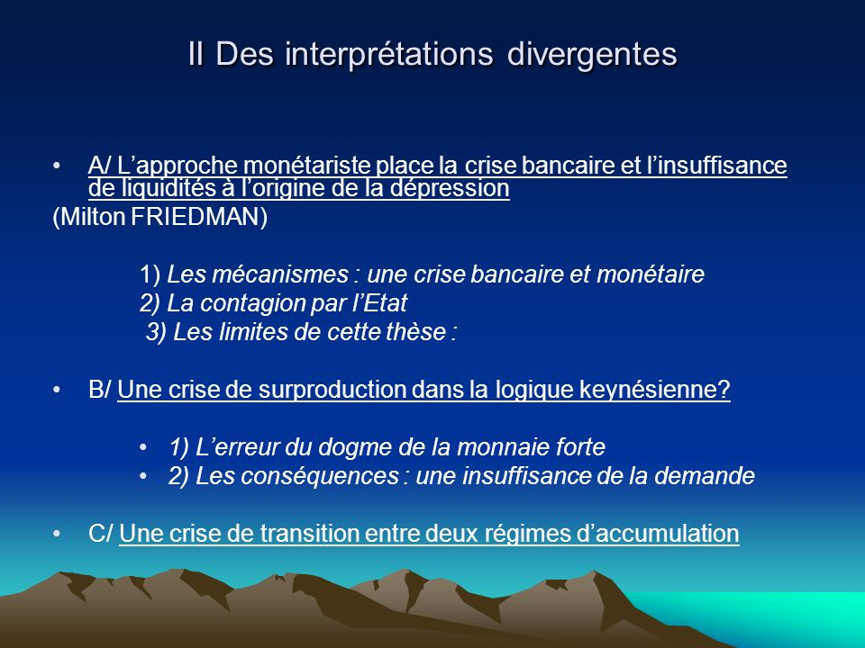 II Des interprétations divergentes