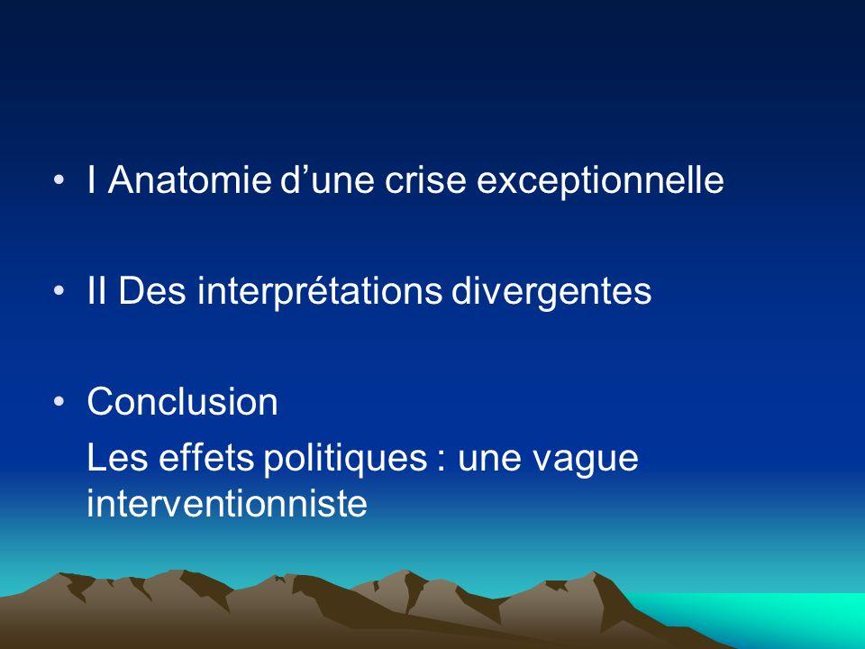 I Anatomie d'une crise exceptionnelle