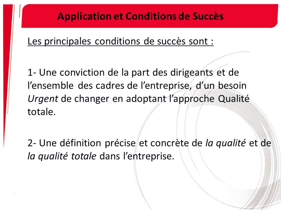 Application et Conditions de Succès
