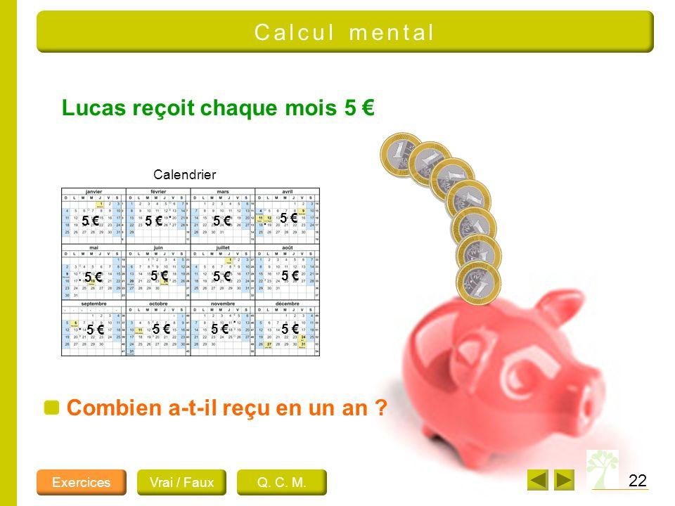 Lucas reçoit chaque mois 5 €