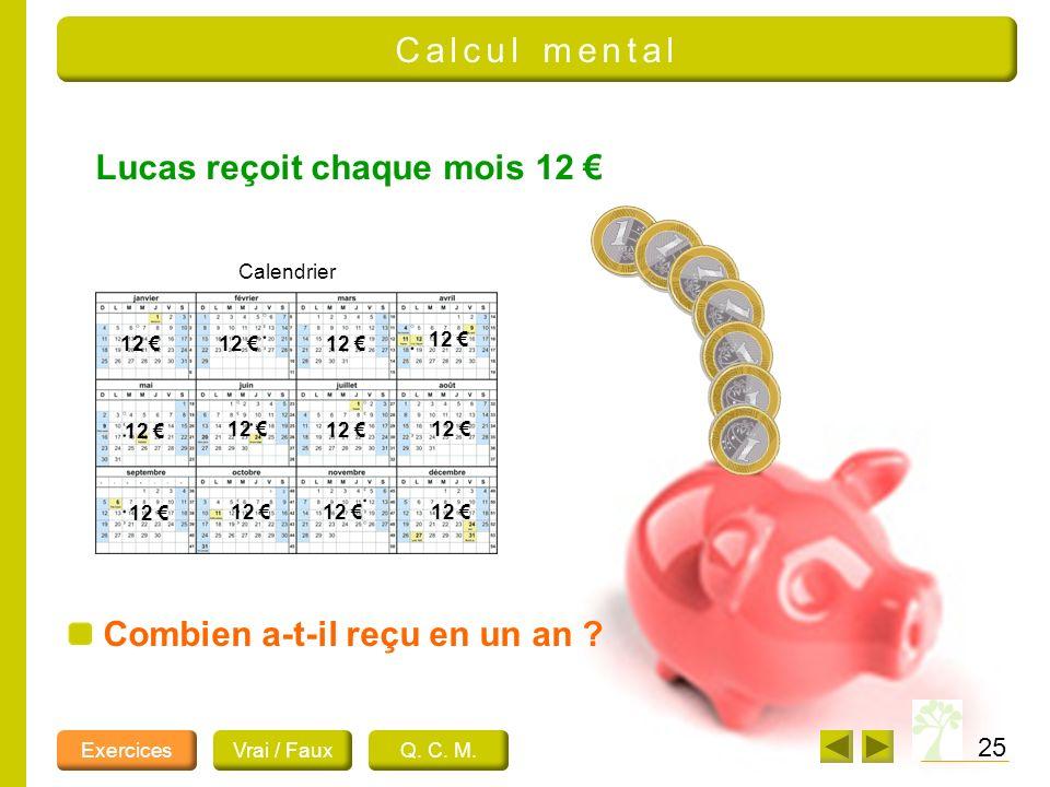 Lucas reçoit chaque mois 12 €