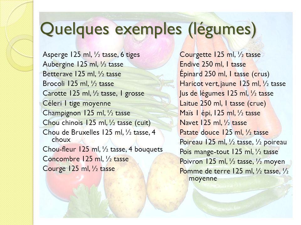 Quelques exemples (légumes)
