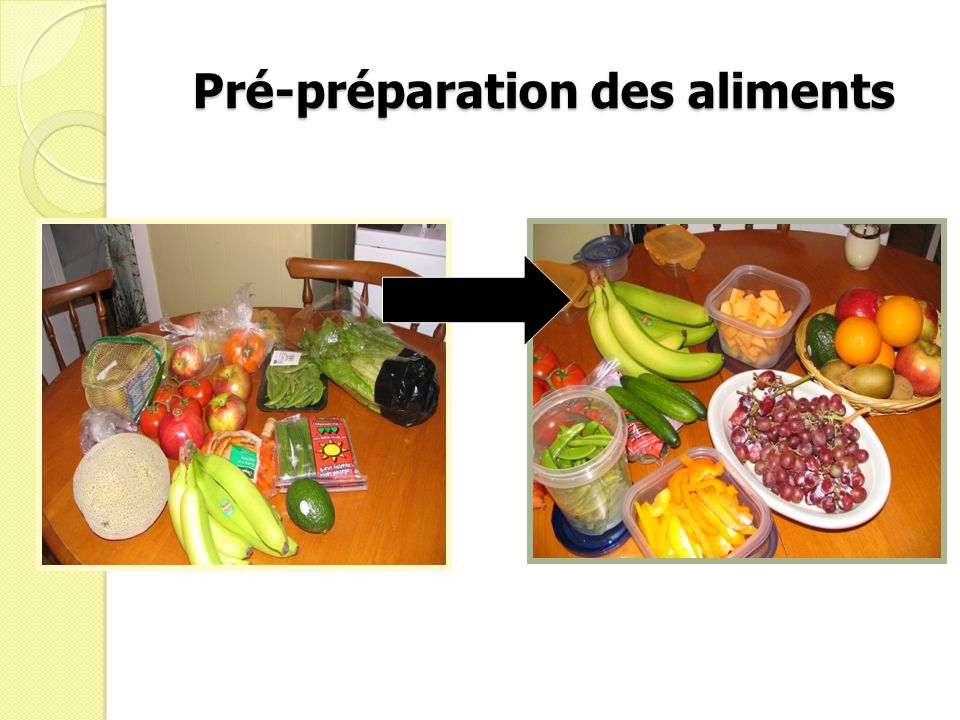 Pré-préparation des aliments