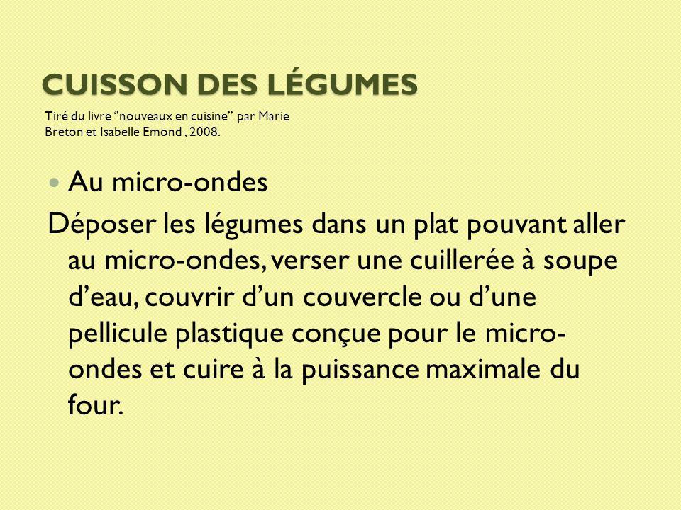 Les fruits et l gumes et leurs multiples bienfaits ppt for Cuisson legumes au micro ondes