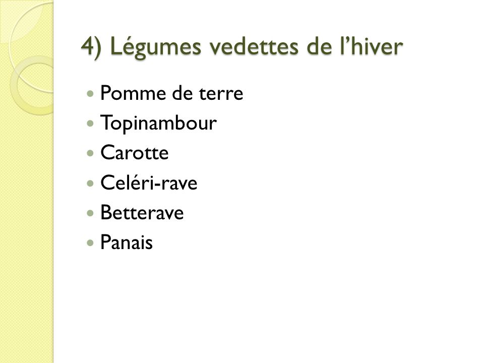 4) Légumes vedettes de l'hiver