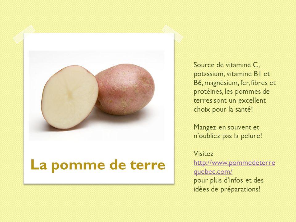 Source de vitamine C, potassium, vitamine B1 et B6, magnésium, fer, fibres et protéines, les pommes de terres sont un excellent choix pour la santé! Mangez-en souvent et n'oubliez pas la pelure! Visitez http://www.pommedeterrequebec.com/ pour plus d'infos et des idées de préparations!