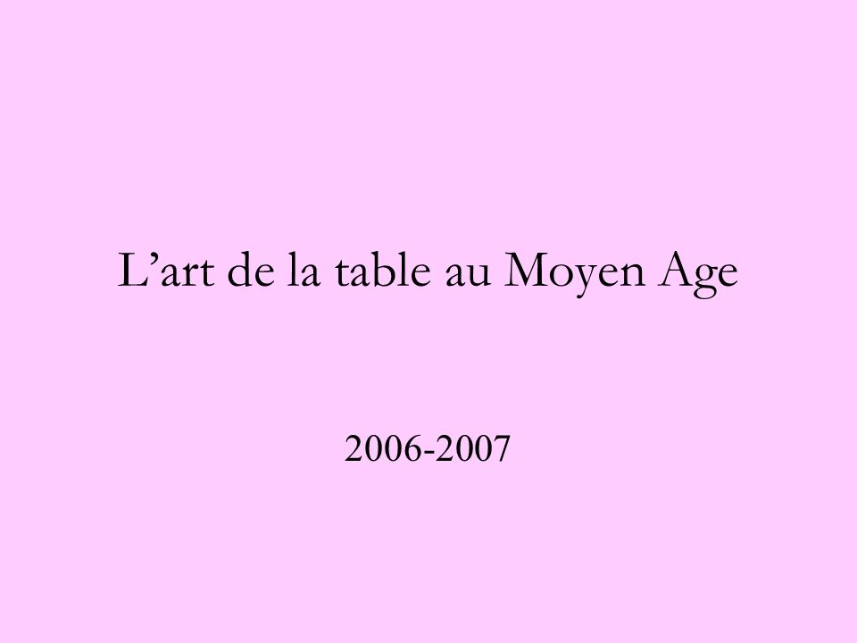 L'art de la table au Moyen Age