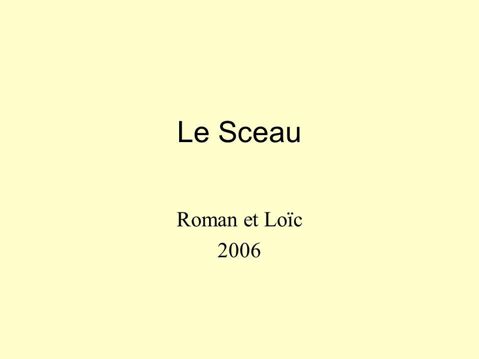 Le Sceau Roman et Loïc 2006
