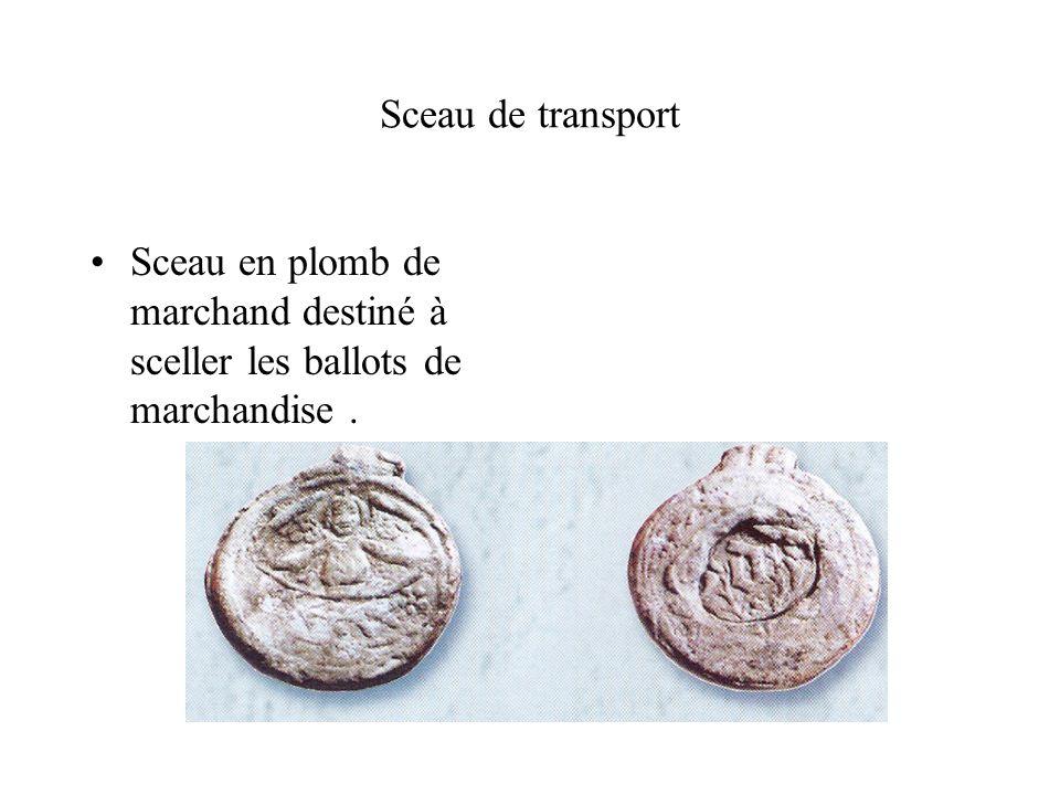 Sceau de transport Sceau en plomb de marchand destiné à sceller les ballots de marchandise .
