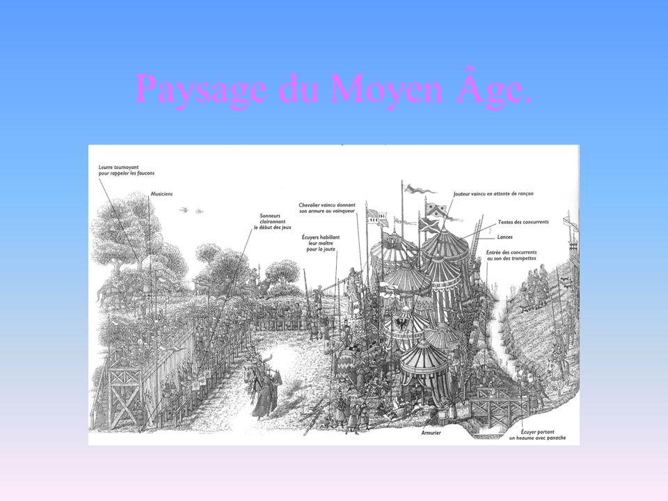 Paysage du Moyen Âge.