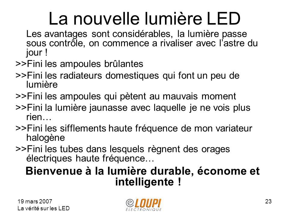 La nouvelle lumière LED