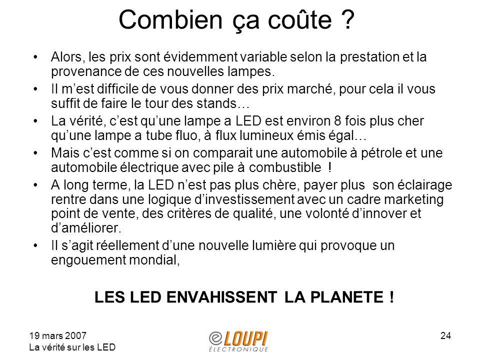 LES LED ENVAHISSENT LA PLANETE !