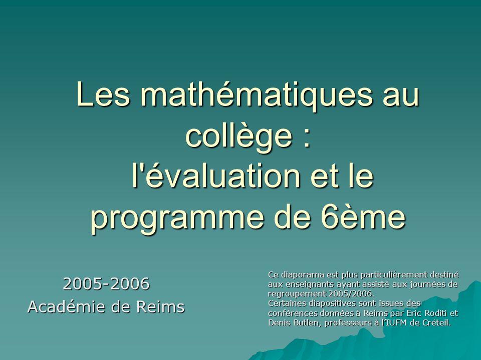 Les mathématiques au collège : l évaluation et le programme de 6ème