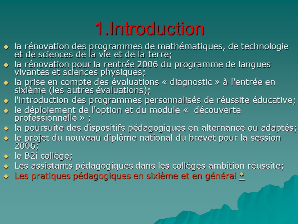 1.Introduction la rénovation des programmes de mathématiques, de technologie et de sciences de la vie et de la terre;