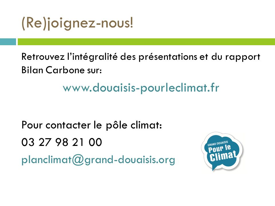 (Re)joignez-nous! www.douaisis-pourleclimat.fr