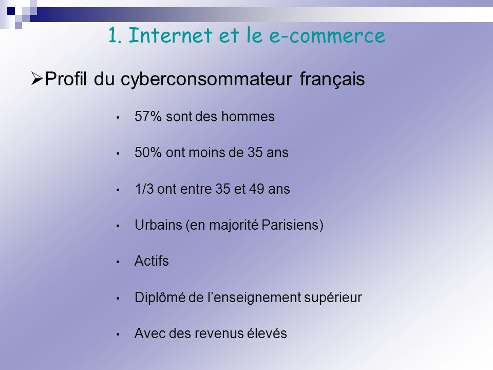 1. Internet et le e-commerce