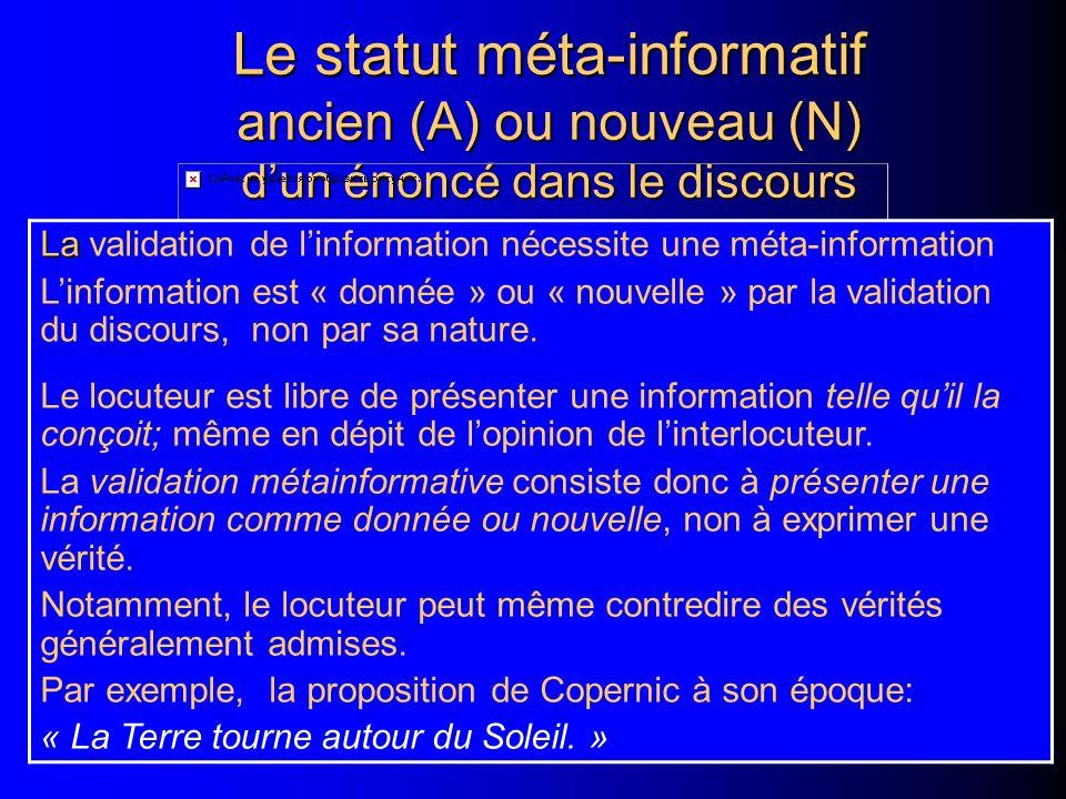 Le statut méta-informatif ancien (A) ou nouveau (N) d'un énoncé dans le discours