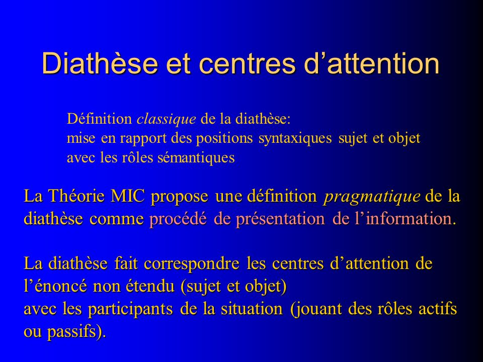 Diathèse et centres d'attention