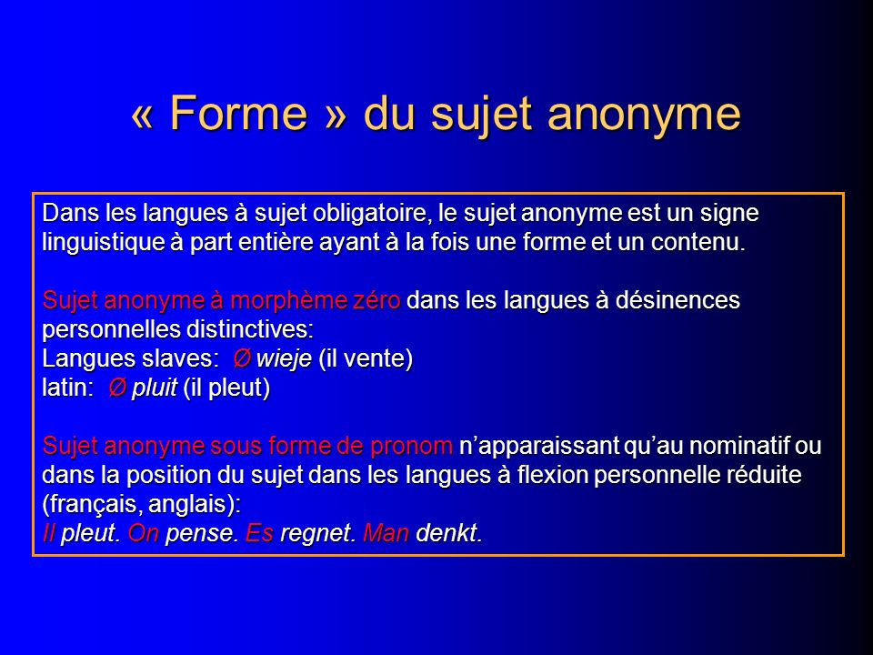 « Forme » du sujet anonyme