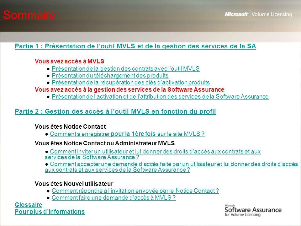 Sommaire Partie 1 : Présentation de l'outil MVLS et de la gestion des services de la SA. Vous avez accès à MVLS.