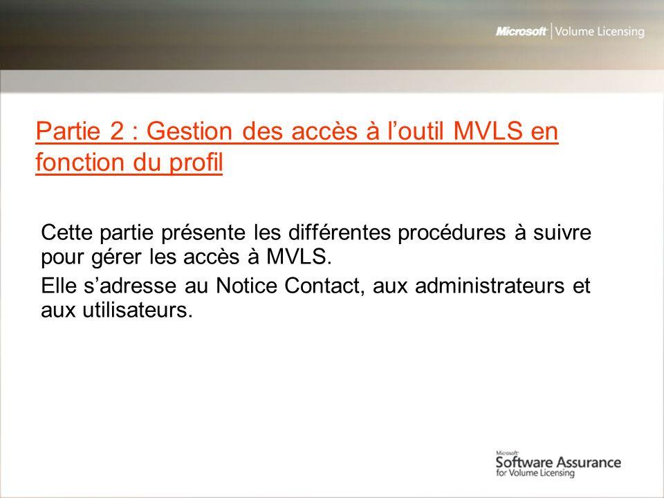 Partie 2 : Gestion des accès à l'outil MVLS en fonction du profil
