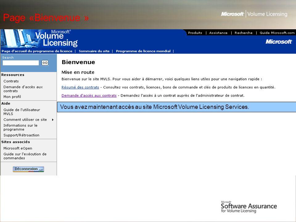 Page «Bienvenue » Vous avez maintenant accès au site Microsoft Volume Licensing Services.