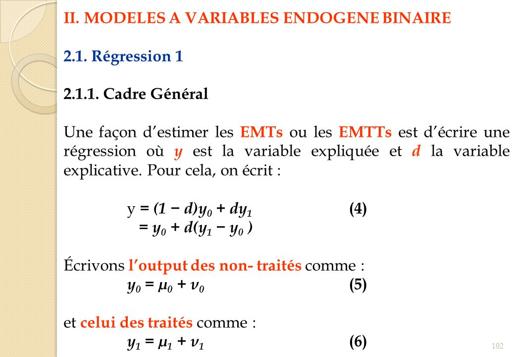 II. MODELES A VARIABLES ENDOGENE BINAIRE