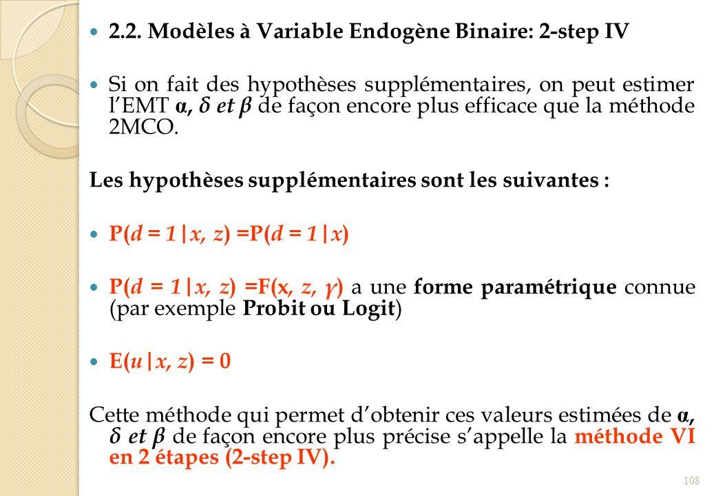 2.2. Modèles à Variable Endogène Binaire: 2-step IV
