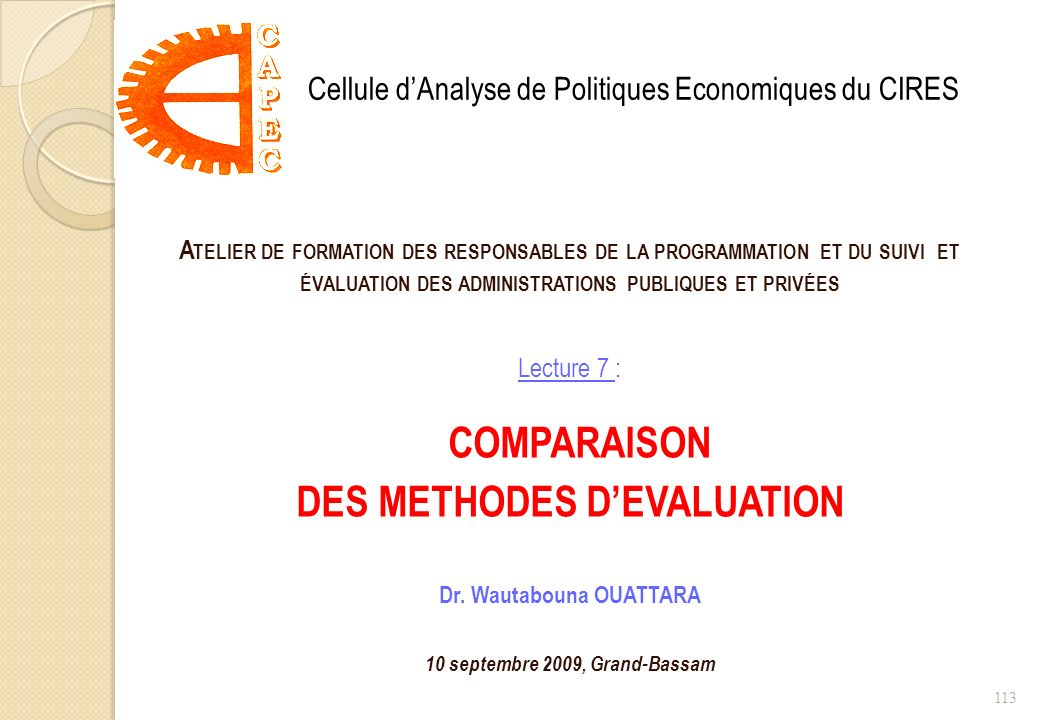 DES METHODES D'EVALUATION Dr. Wautabouna OUATTARA
