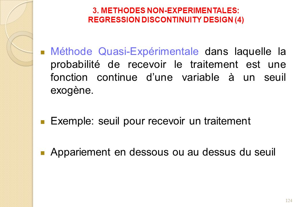 3. METHODES NON-EXPERIMENTALES: REGRESSION DISCONTINUITY DESIGN (4)