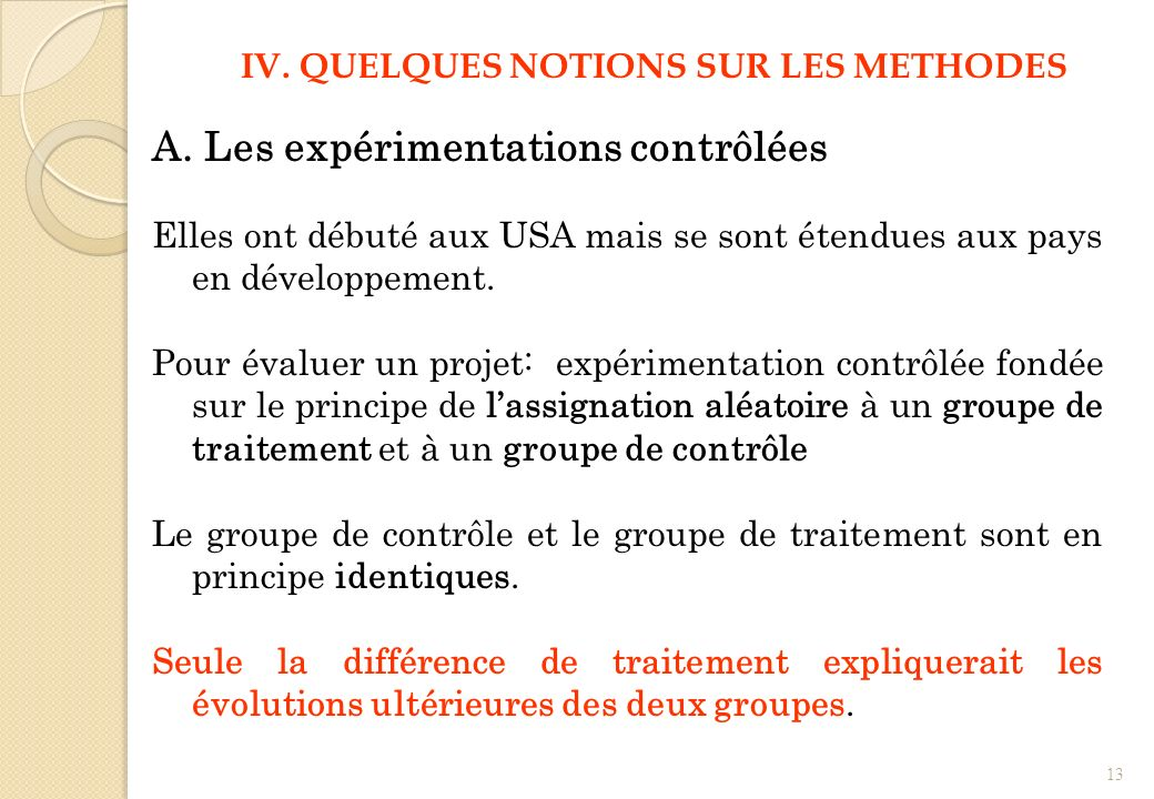 IV. QUELQUES NOTIONS SUR LES METHODES
