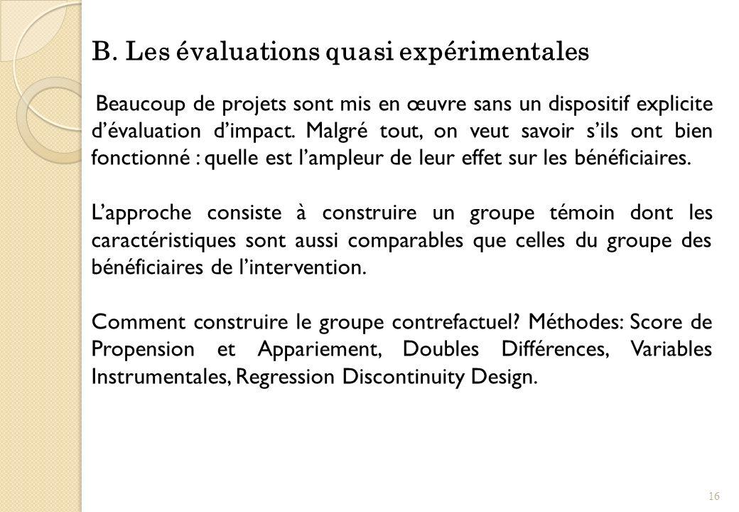 B. Les évaluations quasi expérimentales