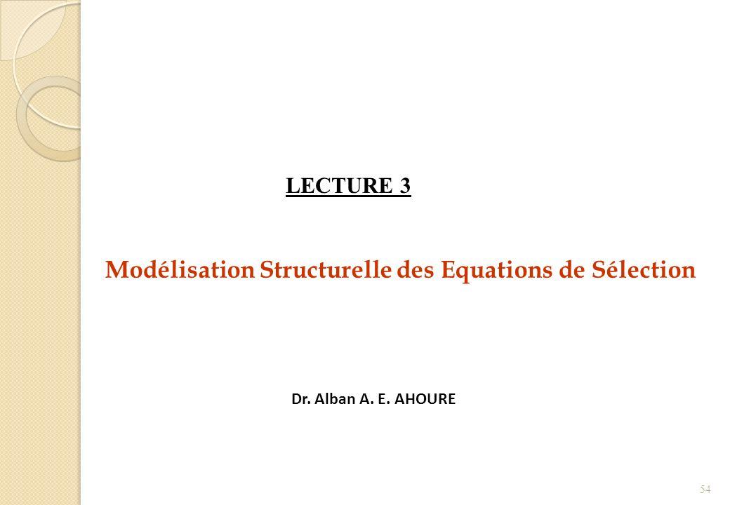Modélisation Structurelle des Equations de Sélection