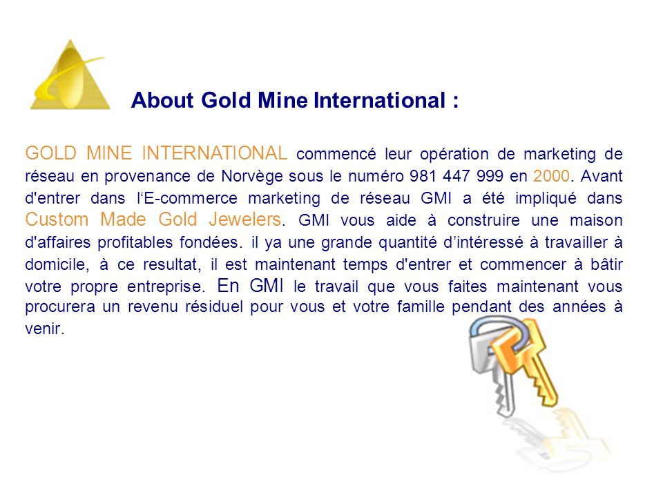 About Gold Mine International :