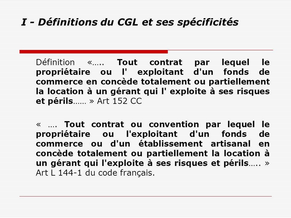 I - Définitions du CGL et ses spécificités