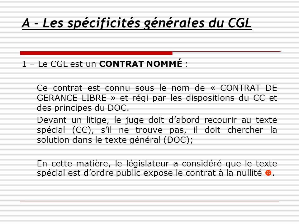 A - Les spécificités générales du CGL