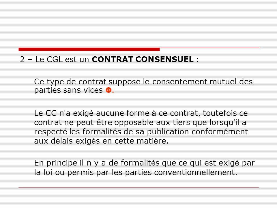 2 – Le CGL est un CONTRAT CONSENSUEL :
