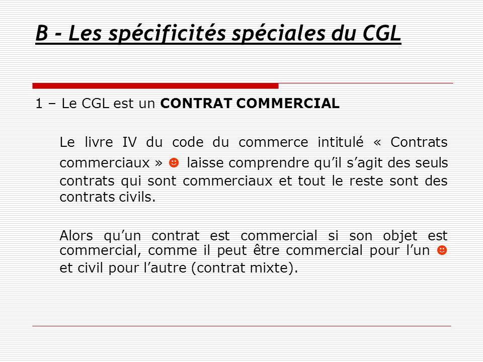 B - Les spécificités spéciales du CGL