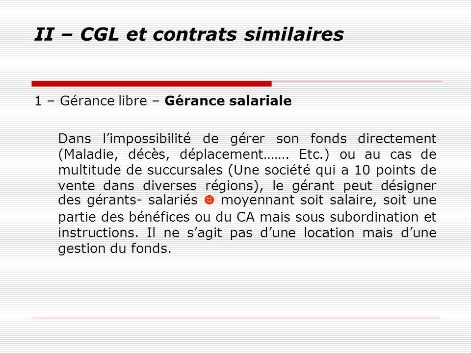 II – CGL et contrats similaires
