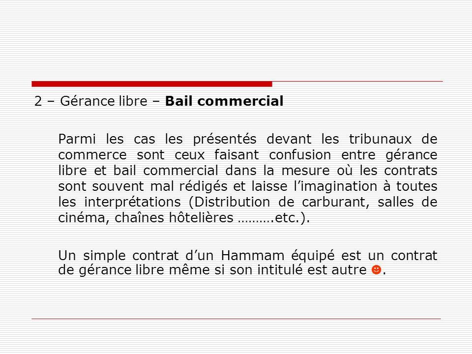 2 – Gérance libre – Bail commercial