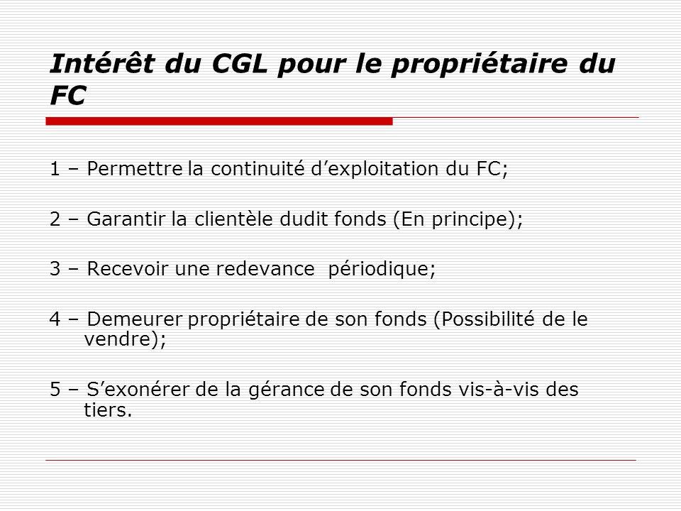 Intérêt du CGL pour le propriétaire du FC