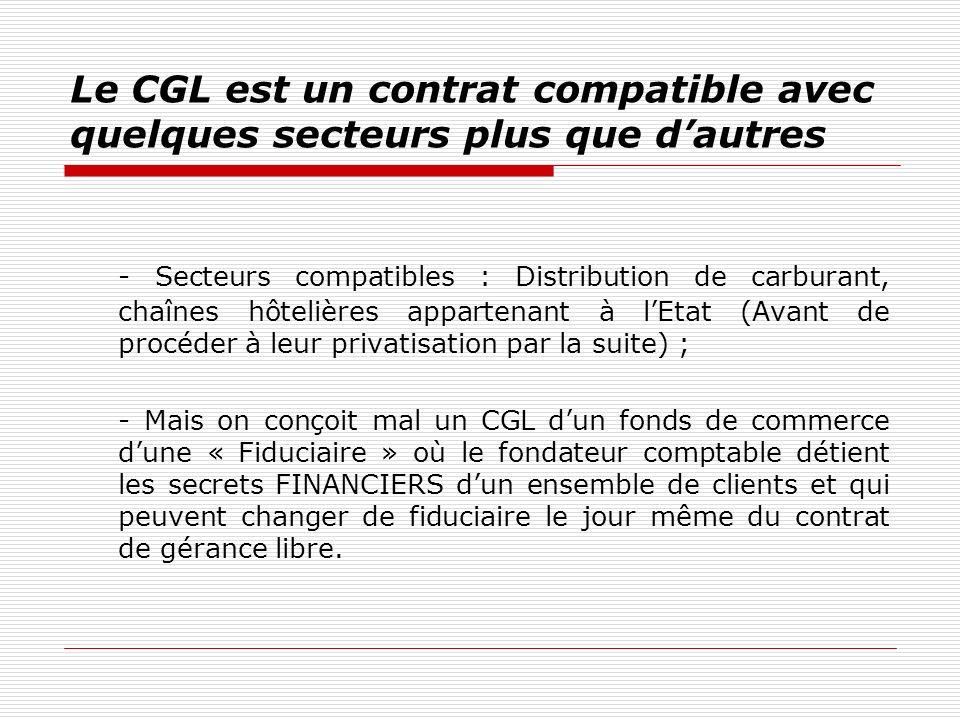 Le CGL est un contrat compatible avec quelques secteurs plus que d'autres