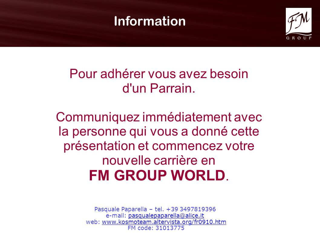 FM GROUP WORLD. Information