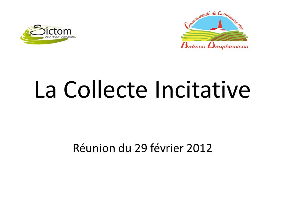 La Collecte Incitative