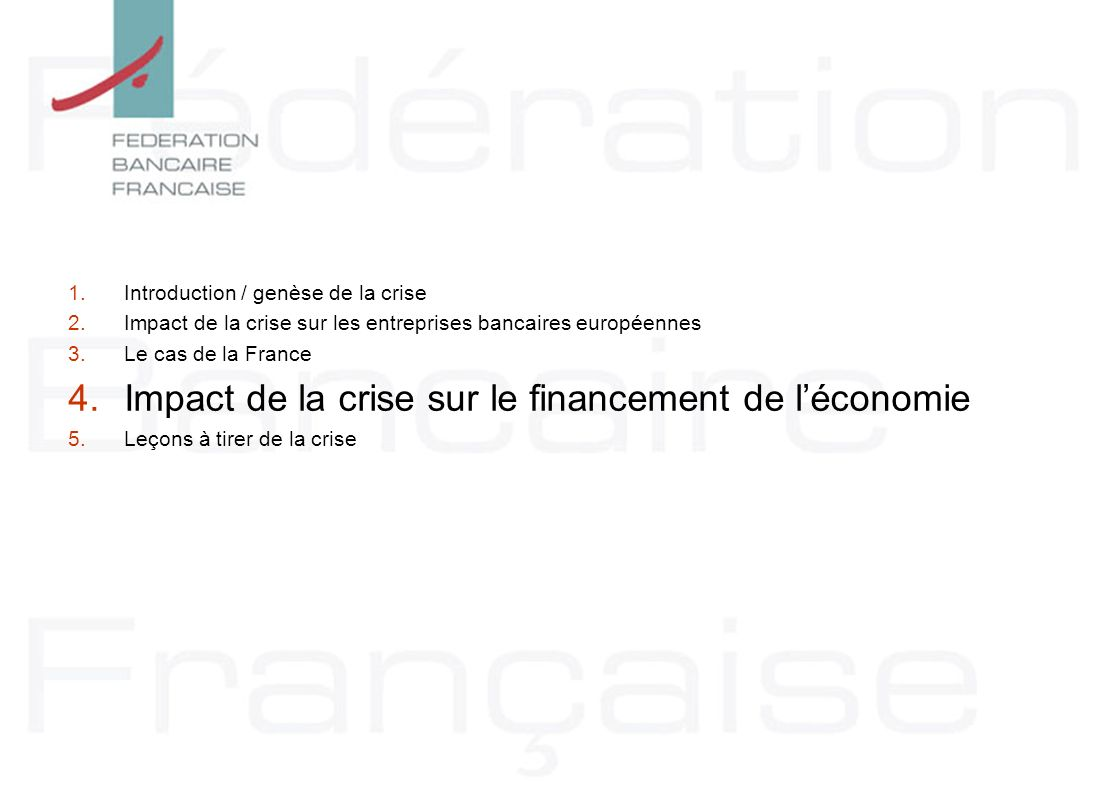 Impact de la crise sur le financement de l'économie