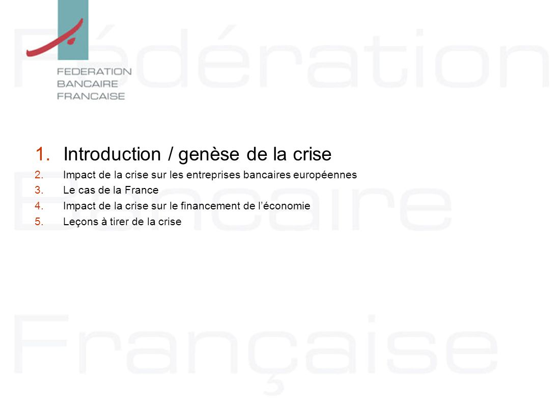 Introduction / genèse de la crise