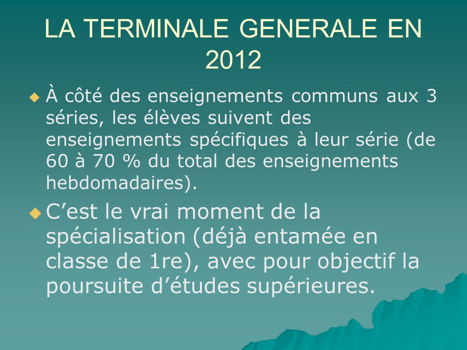 LA TERMINALE GENERALE EN 2012