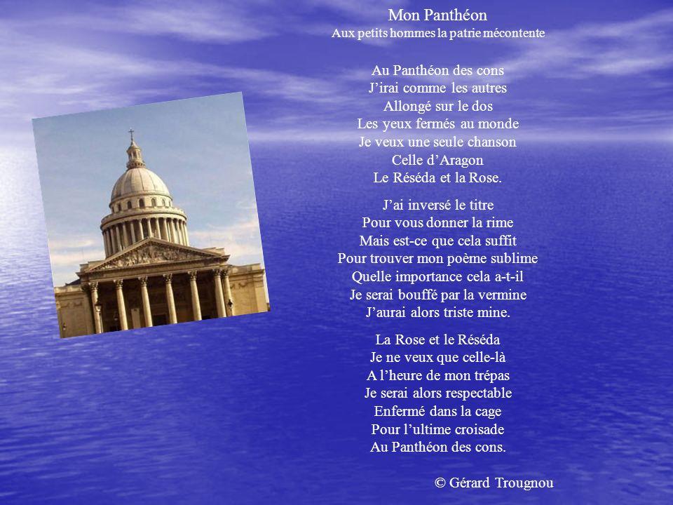 Mon Panthéon © Gérard Trougnou