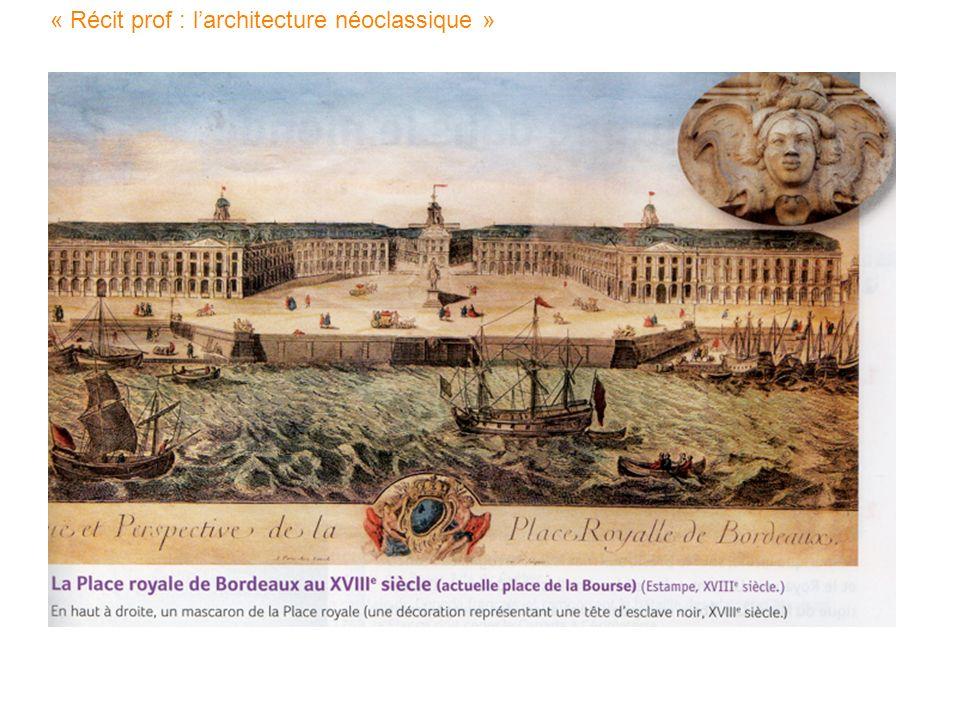 « Récit prof : l'architecture néoclassique »